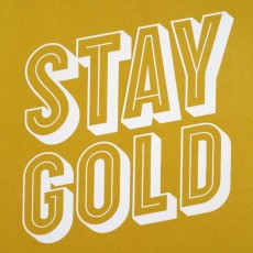 Stay Gold On White Art Print